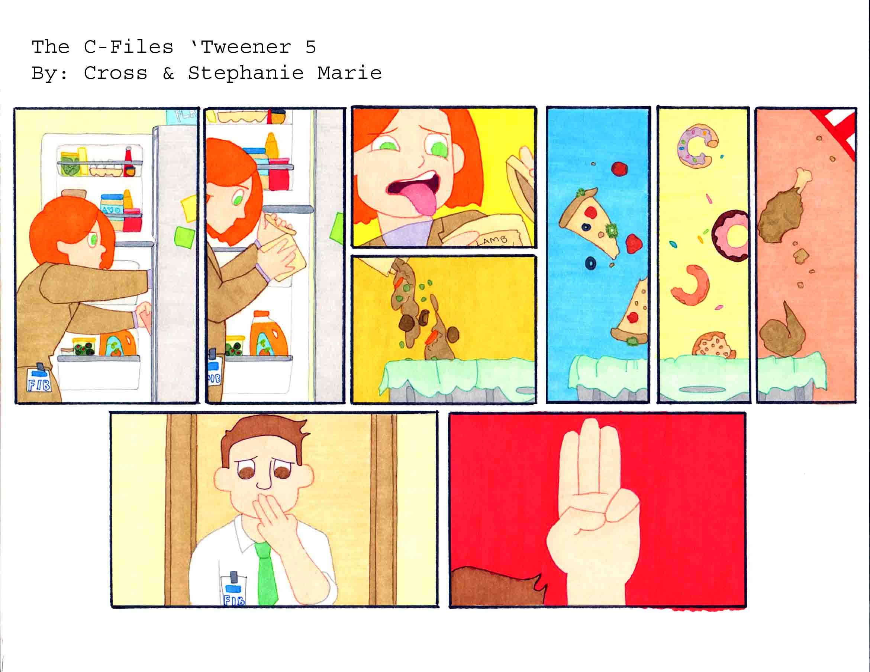 The C-Files 'Tweener 5