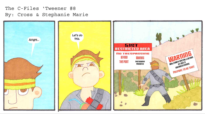 The C-Files 'Tweener 8